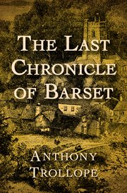 The last chronicle of Barset. [Part one] cover image