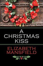 A Christmas kiss and, Winter wonderland cover image