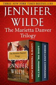 The Marietta Danver Trilogy
