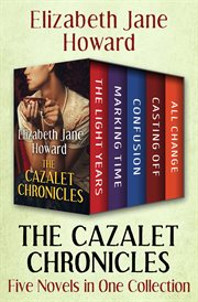 The Cazalet chronicles: five novels in one collection cover image