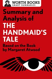 Summary and Analysis of the Handmaid's Tale