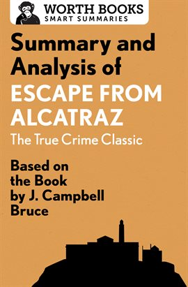 Cover image for Summary and Analysis of Escape from Alcatraz: The True Crime Classic