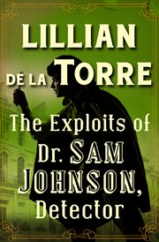 The exploits of Dr. Sam Johnson, detector : told as if by James Boswell cover image