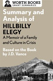 Summary and Analysis of Hillbilly Elegy: A Memoir of A Family and Culture in Crisis 1