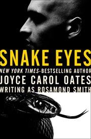 Snake eyes cover image