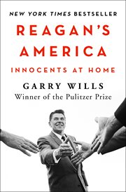 REAGAN'S AMERICA : innocents at home cover image