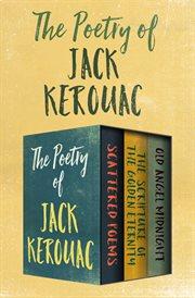 The Poetry Of Jack Kerouac