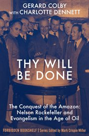 Thy will be done : the conquest of the amazon cover image