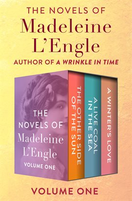 Cover image for The Novels of Madeleine L'Engle Volume One