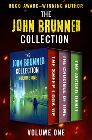 The John Brunner collection. Volume one cover image