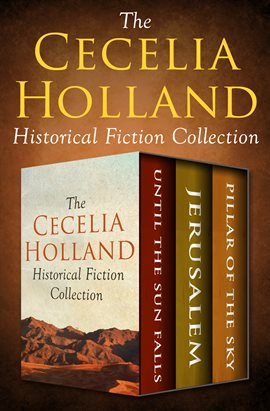 Cover image for The Cecelia Holland Historical Fiction Collection