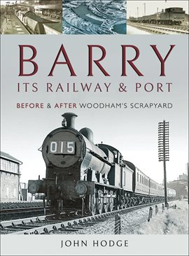 Cover image for Barry, Its Railway and Port