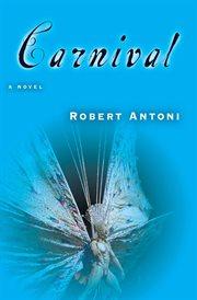 Carnival : [a novel] cover image