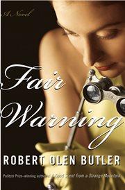 Fair warning : a novel cover image