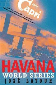The Havana World Series cover image