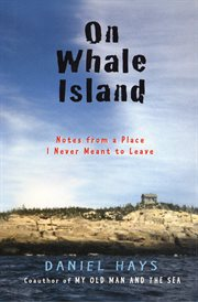 On Whale Island : notes from a place I never meant to leave cover image