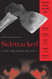 Sidetracked : a Kurt Wallander mystery cover image
