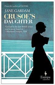 Crusoe's daughter cover image