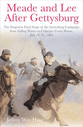 Cover image for Meade and Lee After Gettysburg