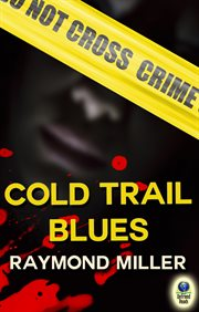 Cold trail blues cover image