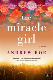 The miracle girl : a novel cover image