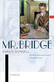 Mr. Bridge : a novel cover image