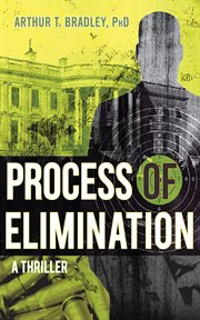 Process of elimination : a novel cover image