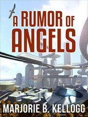 A rumor of angels cover image