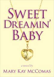 Sweet dreamin' baby cover image