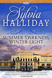 Summer darkness, winter light cover image