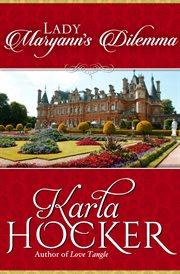 Lady Maryann's dilemma cover image