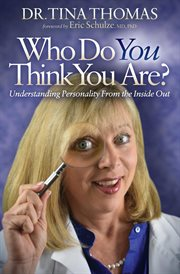 Who do you think you are : understanding personality from the inside out cover image