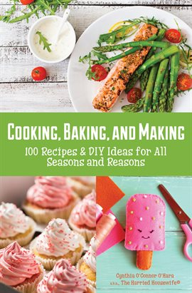 Cover image for Cooking, Baking, and Making