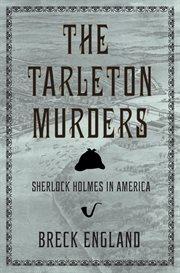 The Tarleton murders cover image