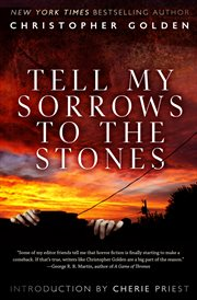 Tell my sorrows to the stones cover image