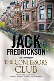 The Confessors' Club : a Dek Elstrom mystery cover image