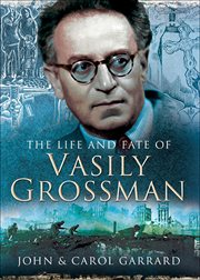 The life and fate of Vasily Grossman cover image