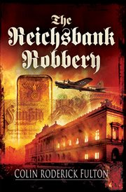 The Reichsbank robbery cover image