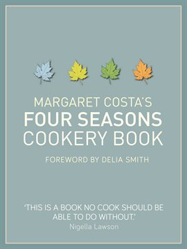 Cover image for Margaret Costa's Four Seasons Cookery Book