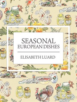 Cover image for Seasonal European Dishes