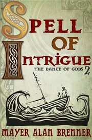 Spell of Intrigue : Dance of Gods Series, Book 2 cover image