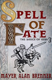 Spell of Fate : Dance of Gods Series, Book 2 cover image