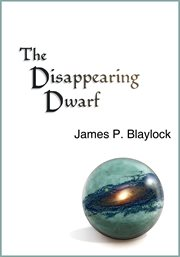 The Disappearing Dwarf : Balumina Trilogy, Book 2 cover image