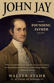John Jay : founding father cover image