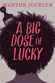 A Big Dose of Lucky