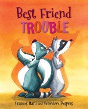 Best friend trouble cover image