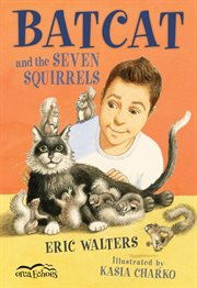 Batcat and the seven squirrels cover image