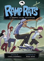 Ramp rats : a graphic guide adventure cover image