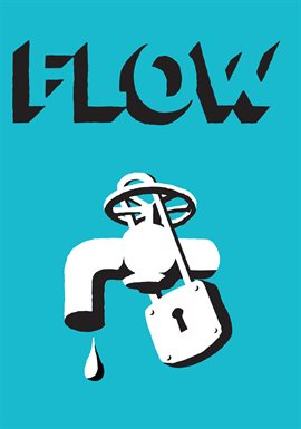 Flow: For Love of Water / Irena Salina