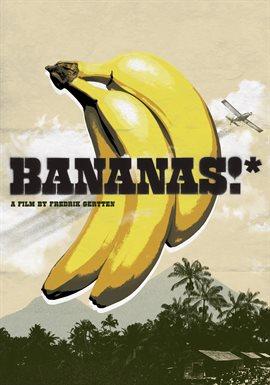 Bananas!* / Fredrik Gertten